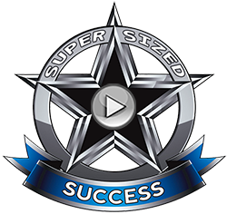 Super Sized Success Video