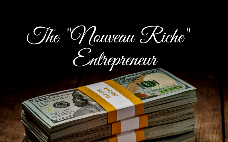 "ON THE COUCH: Shocking Confessions of a Self-Made Millionaire: The ""Nouveau Riche"" Entrepreneur"