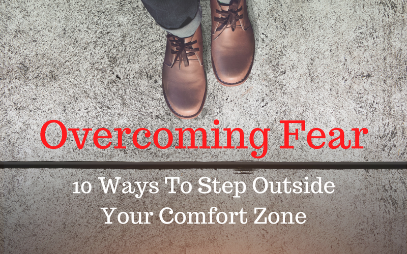 ON THE COUCH: Shocking Confessions of a Self-Made Millionaire: Overcoming Fear: 10 Ways To Step Outside Your Comfort Zone
