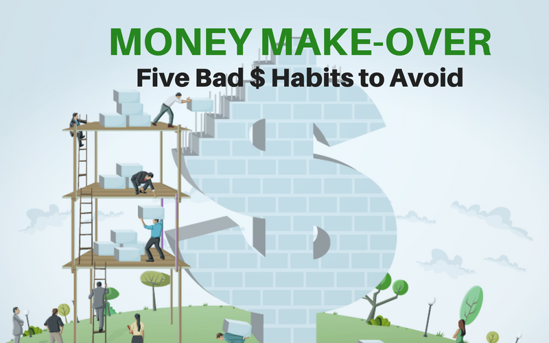 ON THE COUCH: Shocking Confessions of a Self-Made Millionaire: MONEY MAKE-OVER: Five Bad $ Habits to Avoid