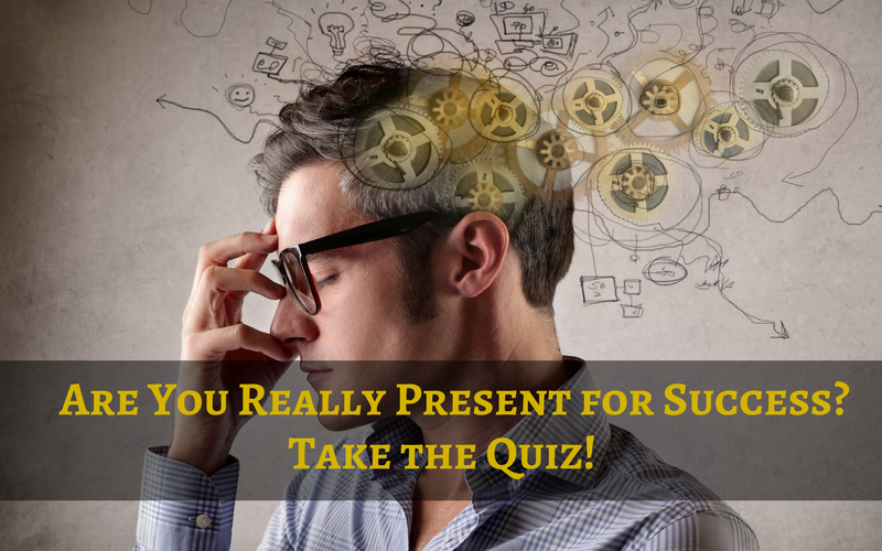 ON THE COUCH: Shocking Confessions of a Self-Made Millionaire:  Are You Really Present for Success? Take the Quiz
