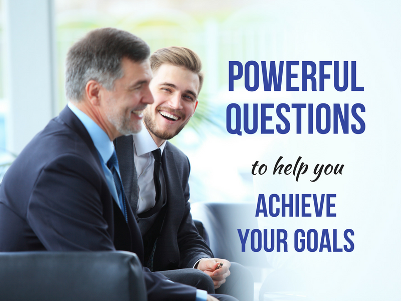 Powerful Questions to Help You Achieve Your Goals