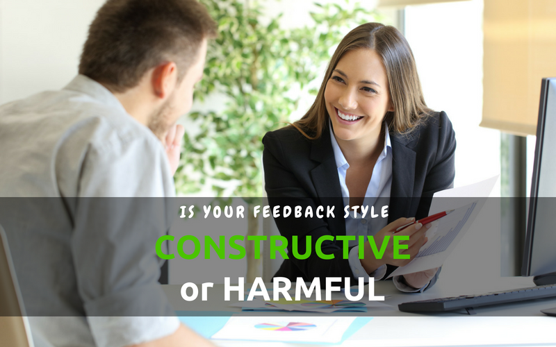 Is Your Feedback Style Constructive or Harmful? Find out!