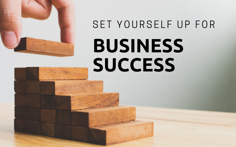 Set yourself up for business success