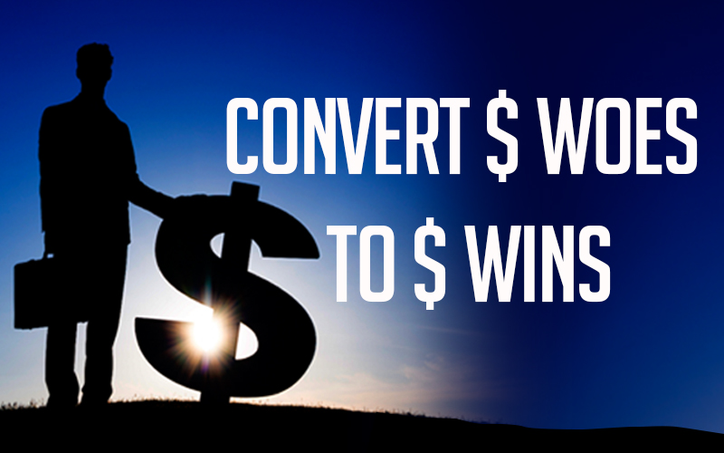 Convert dollar woes to dollar wins