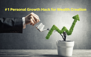 Growth Hack for Wealth Creation