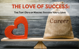 How to make success you'll love