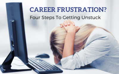 Career Frustration? Four Steps To Getting Unstuck